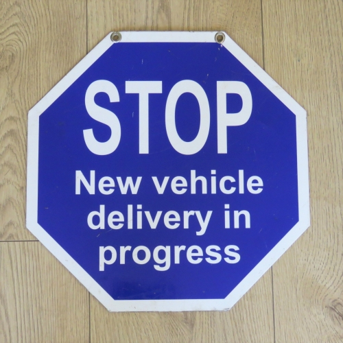 Ford - New Vehicle delivery in progress Stop sign - 38 x 38 cm